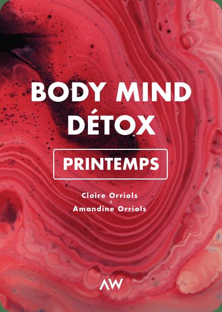 Programme Body Mind Détox 3 semaines - Printemps